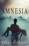 Amnesia - Cambria Hebert
