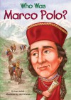 Who Was Marco Polo? - Joan Holub, John O'Brien, Nancy Harrison