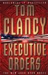 Executive Orders - Tom Clancy