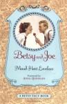 Betsy and Joe - Maud Hart Lovelace, Vera Neville