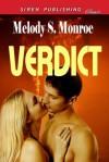 Verdict (Siren Publishing Classic) - Melody Snow Monroe