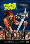 Captured by Pirates (Twisted Journeys) - Justine Fontes, Ron Fontes, David Witt