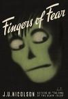 Fingers of Fear - J. U. Nicolson, John Urban Nicolson