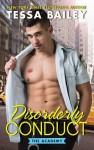 Disorderly Conduct: The Academy - Tessa Bailey