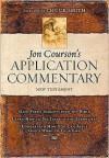 Jon Courson's Application Commentary Publisher: Thomas Nelson - Jon Courson