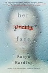 Her Pretty Face - Robyn Harding