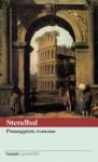 Passeggiate romane - Stendhal, Lanfranco Binni, Massimo Colesanti