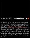 Information Anxiety 2 (Hayden/Que) - Richard Saul Wurman, David Sume, Loring Leifer, Karen Whitehouse