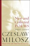 New and Collected Poems: 1931-2001 - Czesław Miłosz
