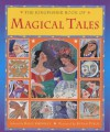 The Kingfisher Book Of Magical Tales - Sally Grindley