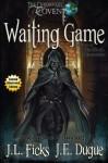 Waiting Game - J.L. Ficks, J.E. Dugue, Thom Scott