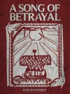 A Song of Betrayal - Jesse Duckworth