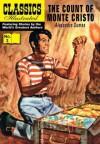The Count of Monte Cristo - William B. Jones Jr., Classic Comic Store Ltd, Alexandre Dumas