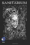 Sanitarium #024 (Sanitarium Magazine) (Volume 24) - Barry Skelhorn