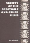 Society of the Spectacle and Other Films - Guy Debord, Louis Adamic