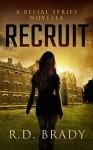 Recruit: A Belial Series Novella - R.D. Brady