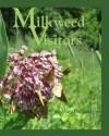 Milkweed Visitors - Ba Rae, Mary Holland