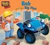 Bob and the Big Plan - Egmont