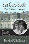Eva Gore Booth, The Other Sister: The Remarkable Sybling of Constance Markievicz - LLPix.com, Cindy Davis