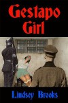 Gestapo Girl - Lindsey Brooks