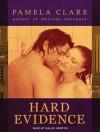 [ Hard Evidence (CD) (I-Team #2) by Clare, Pamela ( Author ) Nov-2012 Compact Disc ] - Pamela Clare