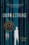 [ CHARM & STRANGE By Kuehn, Stephanie ( Author ) Hardcover Jun-11-2013 - Stephanie Kuehn