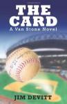 The Card: A Van Stone Novel - Jim Devitt