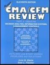 Cma/Cfm Review Part 4 Decision Analysis And Information Systems - Irvin N. Gleim