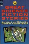 Great Science Fiction Stories - Robert A. Heinlein, H.G. Wells, Nelson Bond, Jules Verne, Poul Anderson, Zenna Henderson, P. Schuyler Miller, Wilmar H. Shiras, Cordelia Titcomb Smith, Arthur C. Clarke, Isaac Asimov