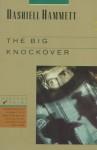 The Big Knockover: Selected Stories and Short Novels - Dashiell Hammett, Lillian Hellman, Jeff Stone