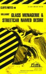 Williams' Glass Menagerie and Streetcar Named Desire (Cliffs Notes - James Lamar Roberts, Tennessee Williams, CliffsNotes