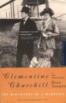 Clementine Churchill: The Biography of a Marriage - Mary Soames