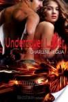 Undercover Lover - Charlene Teglia