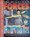 The Science Of Forces: Projects And Experiments With Forces And Machines - Steve Parker