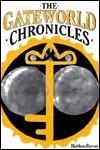 The Gateworld Chronicles - Matthew Barron