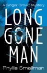 Long Gone Man - Phyllis Smallman