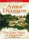 The Last Days of Dogtown: A Novel (Audio) - Anita Diamant, Kate Nelligan