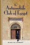 Automobile Club Of Egypt - Alaa Al Aswany