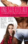 One Size Fits All - Shari Ryan, Courtney Cole, Gina Whitney, Danielle Jamie, Isabelle Richards, Misha Elliott, Gia Riley, Meghan Quinn, M.C. Cerney, Alexis Noelle