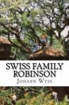 Swiss Family Robinson - Johann David Wyss