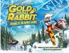 Wilmer Valderrama Presents Gold Medal Rabbit: Journey to the Animal Games - Nicholas Brandt, Blake Leibel, Blake Leibel, Wilmer Valderrama, Chris Robinson, Jack Latner, Geneva Wasserman, Gerardo Duenas