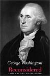 George Washington Reconsidered - Don Higginbotham