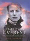 Fearless on Everest: The Quest for Sandy Irvine - Julie Summers