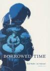 Borrowed Time: Number Two - Neal Shaffer, Joe Infurnari