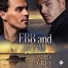 Ebb and Flow - Andrew Grey, Greg Tremblay