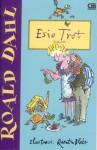Esio Trot: Aruk-aruk - Quentin Blake, Poppy D. Chusfani, Roald Dahl