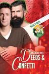 Deeds & Confetti (Mary's Boys Book 4) - Brandon Witt
