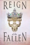 Reign of the Fallen - Sarah Glenn Marsh