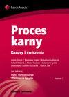 Proces karny Kazusy i ćwiczenia - Adam Górski, Koper Radosław, Ludwiczek Arkadiusz, Netczuk Robert
