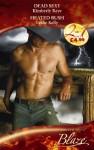 Dead Sexy (Blaze 2 In 1) - Kimberly Raye, Leslie Kelly